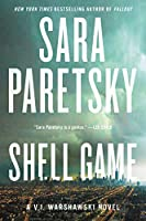 Shell Game: A V.I. Warshawski Novel (V.I. Warshawski Novels, 20)