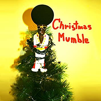Christmas Mumble