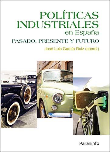 Políticas industriales en España (Economía)