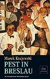 Marek Krajewski: Pest in Breslau