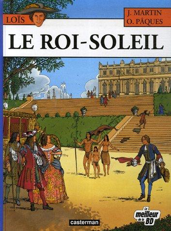 Loïs, Tome 1 : Le Roi-Soleil