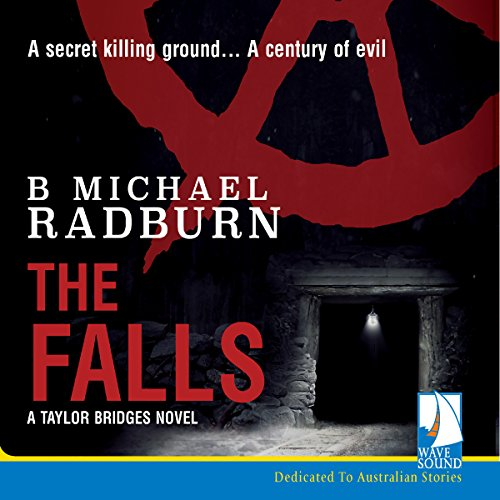 The Falls     Taylor Bridge Series, Book 2              By:                                                                                                                                 B. Michael Radburn                               Narrated by:                                                                                                                                 Ric Herbert                      Length: 9 hrs and 14 mins     1 rating     Overall 5.0
