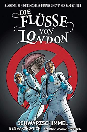 Die Flüsse von London - Graphic Novel: Bd. 3: Schwarzer Schimmel
