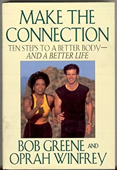 Hardcover Make the Connection - 10 Steps to a Better Body & Life Book