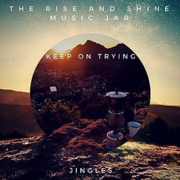 Keep On Trying (Jingles)