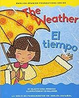 The Weather / El Tiempo (English-Spanish Foundation)