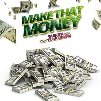 Make That Money (feat. Bruce Bang)