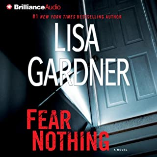 Fear Nothing     Detective D. D. Warren, Book 7              De :                                                                                                                                 Lisa Gardner                               Lu par :                                                                                                                                 Kirsten Potter                      Durée : 6 h et 51 min     1 notation     Global 5,0