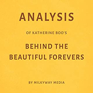 Analysis of Katherine Boo's Behind the Beautiful Forevers audiobook cover art