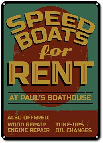 HONGXIN Speed Boat Custom Speed Boote für Miete See Haus Metallschilder Wanddekoration Vintage Wohnaccessoires Barzubehör Wohnaccessoires Küchenzubehör für Zuhause Mann Höhle Schilder