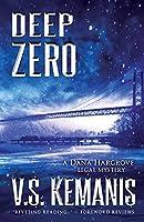 Deep Zero (Dana Hargrove Legal Mystery)