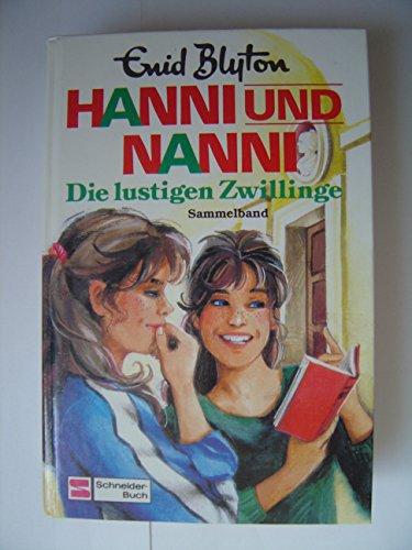 Hanni und Nanni: Die lustigen Zwillinge. Sammelband 6