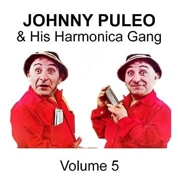 Johnny Puleo & His Harmonica Gang - Volume 5