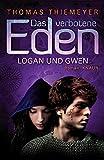 Thomas Thiemeyer: Logan und Gwen