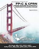 FlightBridgeED, LLC - Revisión del Examen De certificación y actualización de la práctica avanzada (Spanish Edition)