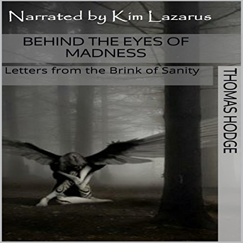 Behind the Eyes of Madness audiobook cover art