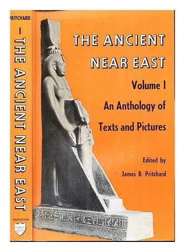 The Ancient Near East, Volume I - An Anthology Of Texts And Pictures