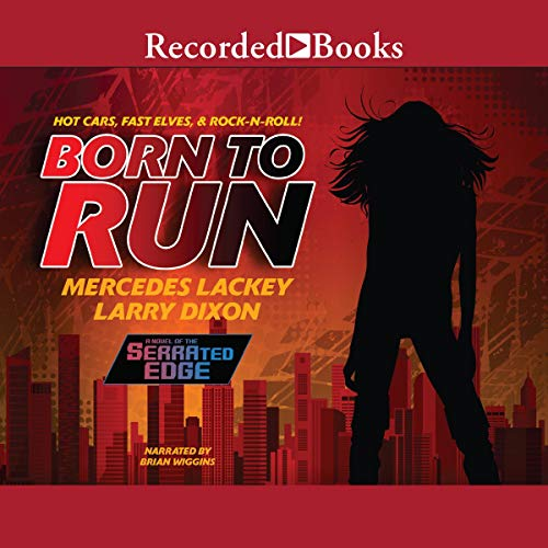Born to Run Audiobook By Mercedes Lackey, Larry Dixon cover art
