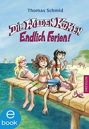 Die Wilden Küken 3. Endlich Ferien! (German Edition)