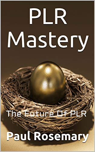PLR Mastery: The Future Of PLR (English Edition)