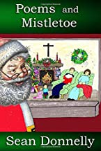 Poems and Mistletoe (Sean Donnelly's Poetry Collection)