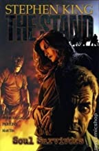 Stephen King's The Stand Vol. 3: Soul Survivors