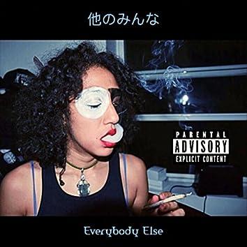 Everybody Else (feat. DJ Smilez)