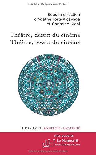 THEATRE, DESTIN DU CINEMA THEATRE LEVAIN DU CINEMA