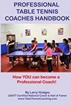 Professional Table Tennis Coaches Handbook