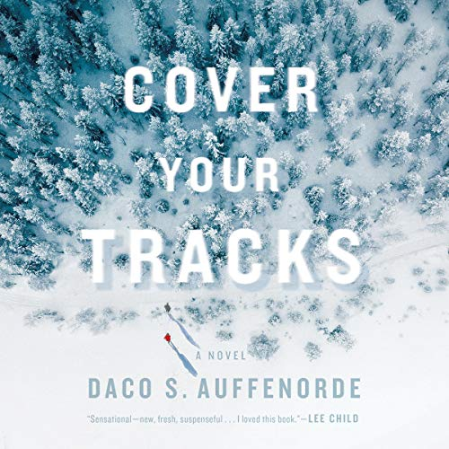 Cover Your Tracks Audiobook By Daco Auffenorde cover art