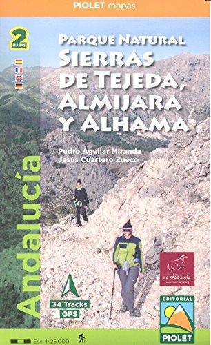 Parque Natural Sierras de Tejeda, Almijara y Alhama. 2 mapas. 1:25.000. Piolet.:...