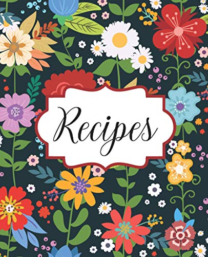 Recipes: Blank Recipe Journal / Cookbook to Write In, Keepsake Family Recipe, Gift for Cooking Lovers