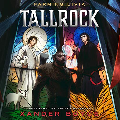 Tallrock: A Fantasy LitRPG Adventure (Farming Livia, Book 1)