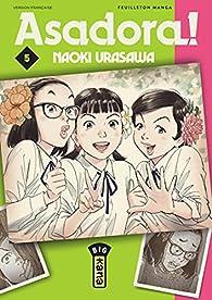 Asadora !, tome 5 par Urasawa