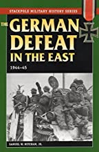 German Defeat in the East 1944-45