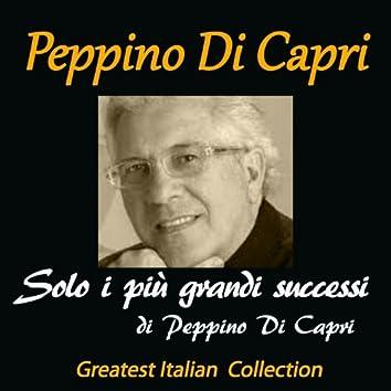 Solo i più grandi successi di Peppino di Capri (Greatest Italian Collection)