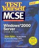 Test Yourself MCSE Windows 2000 Server