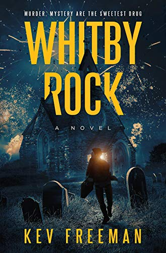 Whitby Rock: The Sweetest Drug, An Engaging Murder Mystery