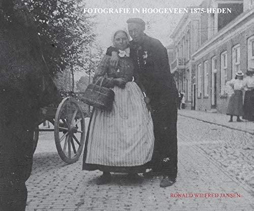 Fotografie in Hoogeveen 1875-heden: paperback, zwart wit uitgave