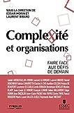 Complexité et organisations - Faire face aux défis de demain