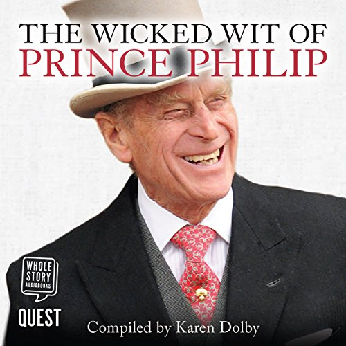 The Wicked Wit of Prince Philip Titelbild