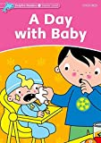 Dolphin Readers Starter. A Day with Baby