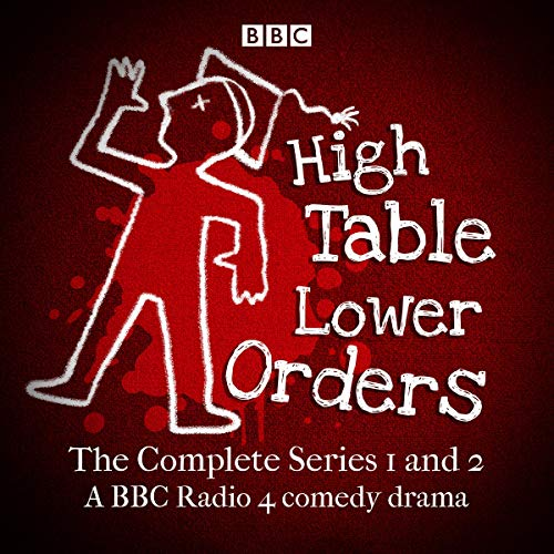 Page de couverture de High Table, Lower Orders: The Complete Series 1 and 2
