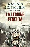 La legione perduta (La saga di Traiano Vol. 4)