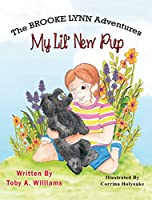 My Lil' New Pup (The Brooke Lynn Adventures)