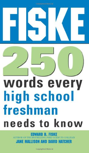 Download Fiske 250 Words Every High School Freshman Needs to Know 1402218400