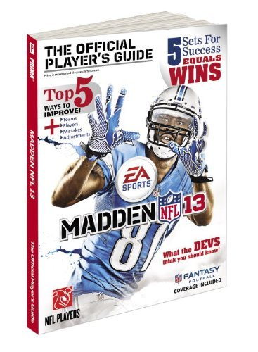 [(Madden NFL 13: Prima's Official Game Guide)] [by: Zach Farley]