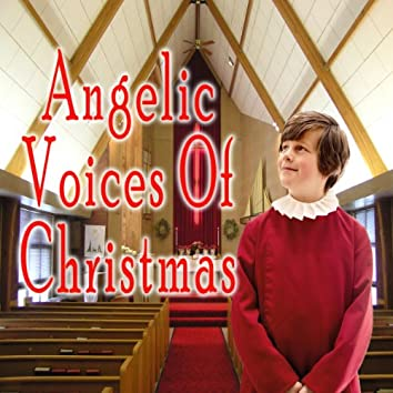 Angelic Voices of Christmas