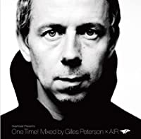 Heartbeat Presents One Time!Mixed by Gilles Peterson×AIR