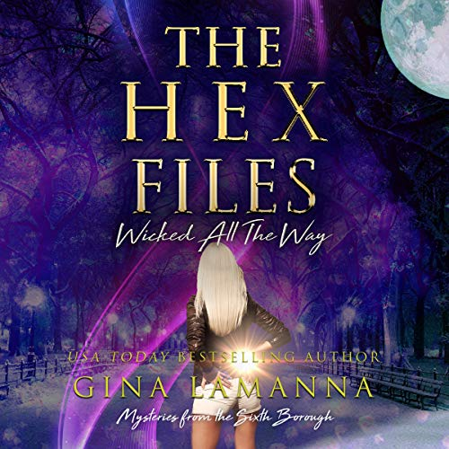 The Hex Files: Wicked All the Way Titelbild